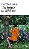 Une femme au téléphone - Gallimard - 01/03/2018
