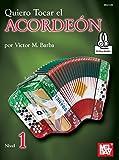 Quiero Tocar el Acordeon: Nivel 1 (English Edition)