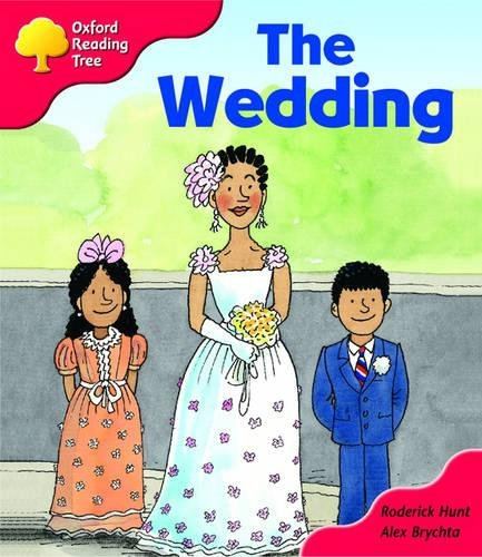 Oxford Reading Tree: Stage 4: More Storybooks: The Wedding: Pack Aの詳細を見る
