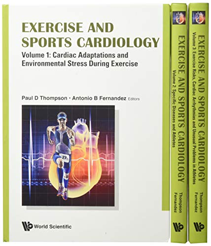Compare Textbook Prices for Exercise and Sports Cardiology, 3 Volume Set 1 Edition ISBN 9781786341556 by Thompson, Paul D., M.D.,Fernandez, Antonio B., M.D.