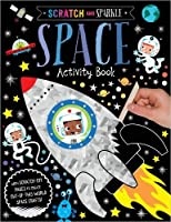 Scratch and Sparkle Space Activity Book (Scratch and Sparkle Activity)