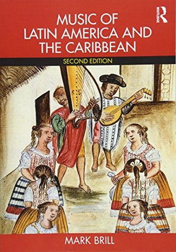 Compare Textbook Prices for Music of Latin America and the Caribbean 2 Edition ISBN 9781138053564 by Brill, Mark