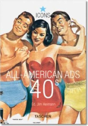 All-American Ads of the 40's (Specials) by Jim Heimann (2002-01-25)