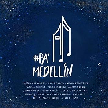 Pa' Medellín