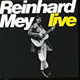 Songtexte von Reinhard Mey - Live