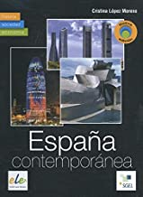 Espana Contemporanea 2014: Historia - Sociedad - Economia (Spanish Edition)