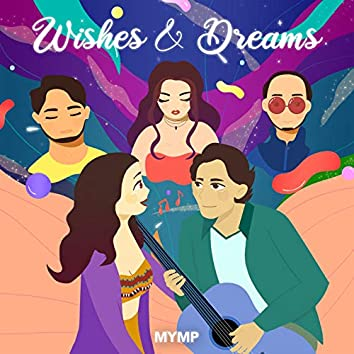 Wishes & Dreams