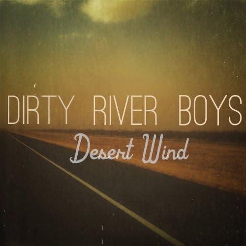 The Dirty River Boys