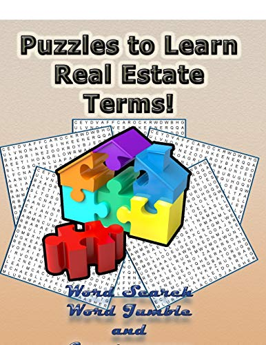 Puzzles To Learn Real Estate Terms!: Learn Real Estate Terminology By Doing FUN Puzzles! LARGE PRINT, Word Searches, Cryptograms, Word Scrambles/Jumbles Puzzles (On Target Puzzles, Band 11)