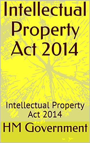 Intellectual Property Act 2014: Intellectual Property Act 2014 (English Edition)