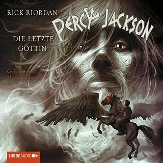 Die letzte Göttin     Percy Jackson 5              Autor:                                                                                                                                 Rick Riordan                               Sprecher:                                                                                                                                 Marius Clarén                      Spieldauer: 5 Std. und 16 Min.     794 Bewertungen     Gesamt 4,8
