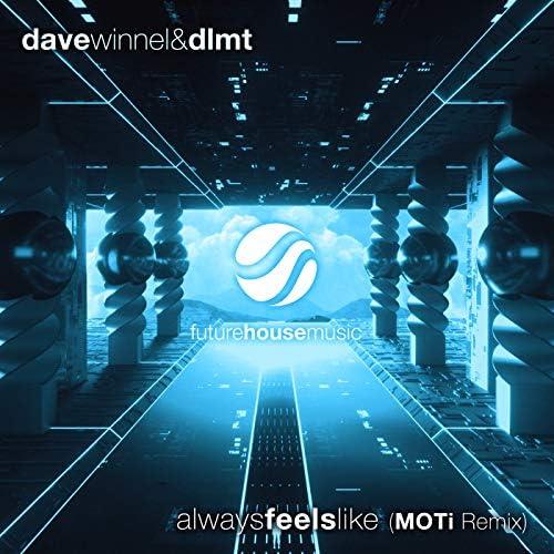 Dave Winnel & DLMT