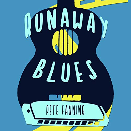 Runaway Blues Audiobook By Pete Fanning cover art