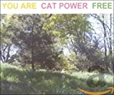 You Are Free von Cat Power