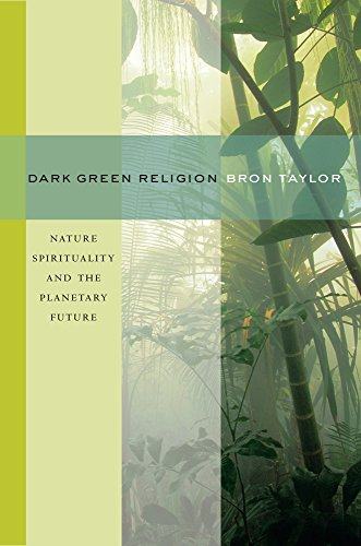 Dark Green Religion: Nature Spiritu…