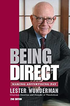 Being Direct Making Advertising Pay (English Edition) por [Lester Wunderman]