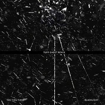 Blacklight (Tuff Ghost Remix)