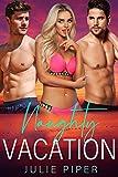 Naughty Vacation: Bisexual Menage Short Story