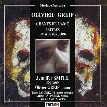 Olivier Greif: Lettres de Westerbork - Chants de l'âme
