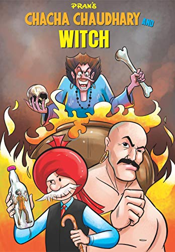 Chacha Chaudhary Aur Jadugarni: Chacha Chaudhary (Chacha Chaudhary Series Book 251) (English Edition)