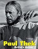 Paul Thek - Artist′s Artist