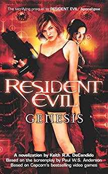Genesis (Resident Evil) by [Keith R. A. DeCandido]