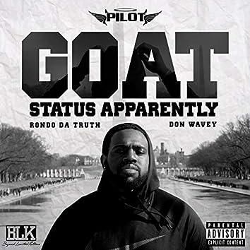 Goat Status Apparently (feat. Rondo Da Truth & Don Wavey)