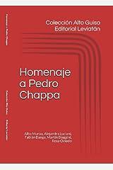 Alto Guiso: Homenaje a Pedro Chappa (Spanish Edition) Kindle Edition