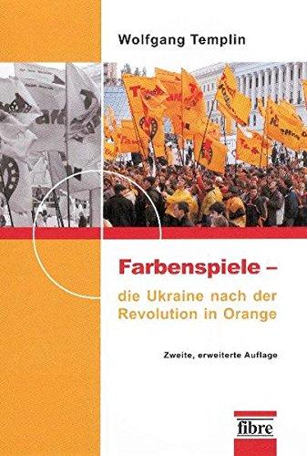 Farbenspiele – die Ukraine nach der Revolution in Orange