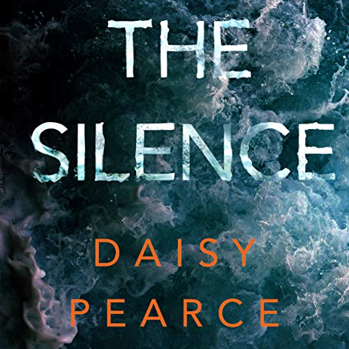 The Silence Audiobook By Daisy Pearce cover art