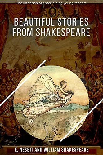 Beautiful Stories from Shakespeare: with original illustration (English Edition)
