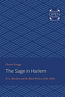 The Sage in Harlem: H. L. Mencken and the Black Writers of the 1920s