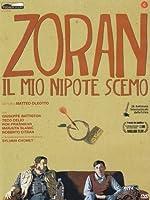 Zoran - Il Mio Nipote Scemo [Italian Edition]