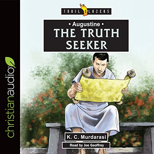 Augustine: The Truth Seeker audiobook cover art