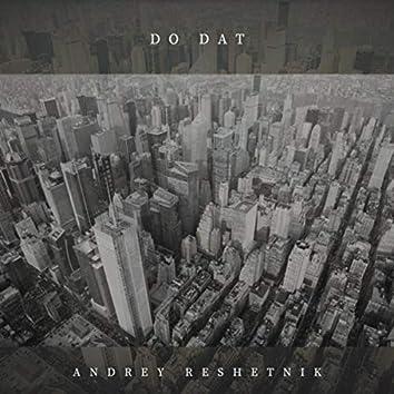 Do Dat (feat. Everyman)
