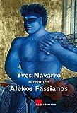 YVES NAVARRE rencontre ALEKOS FASSIANOS