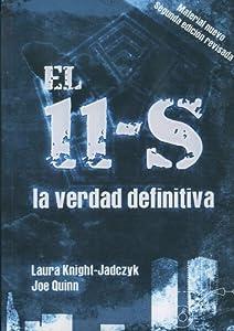 El 11-S: la Verdad Definitiva - Laura Knight-Jadczyk Y Joe Quinn