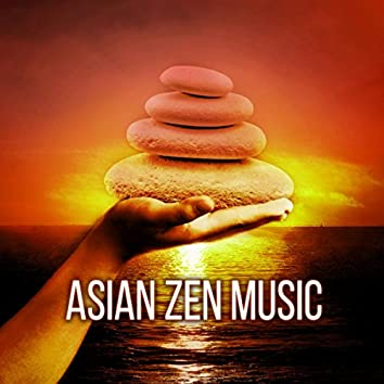 Asian Zen Music – Relaxing Sounds for Spa Massage, Chakra Balancing, Meditation, Yoga, Mind Body, Asian Zen Flute Music Therapy, Shakuhachi & Bamboo Flute