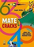 Matecracks Para ser un buen matemático 5 años: Para Ser Un Buen Matematico