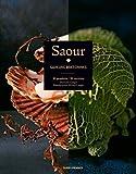 Saour - Saveurs bretonnes : 30 produits / 90 recettes