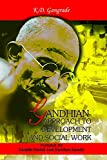 Gandhian Approach to Development and Social Works