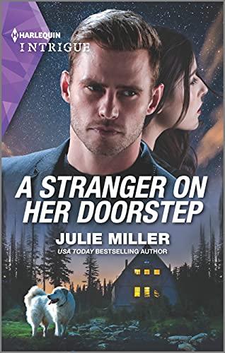 A Stranger on Her Doorstep (Harlequin Intrigue) by [Julie Miller]
