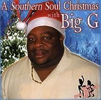 Southern Soul Christmas by Big G (2008-01-01)