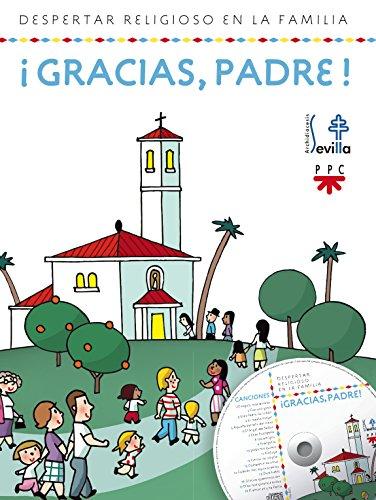 ¡Gracias, Padre! (Catequesis Sevilla)