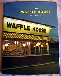The Waffle House Experience: A Celebration of 50 Years