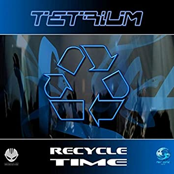 Recycle Time (Re-Master)