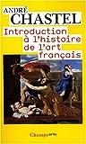 Introduction à l'histoire de l'art français