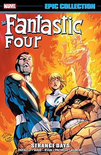 Fantastic Four Epic Collection: Strange Days (Fantastic Four (1961-1996) Book 25) (English Edition)