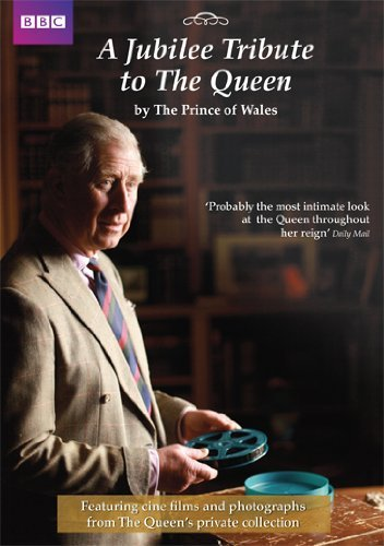 A Jubilee Tribute to The Queen by The Prince of Wales [Reino Unido] [DVD]