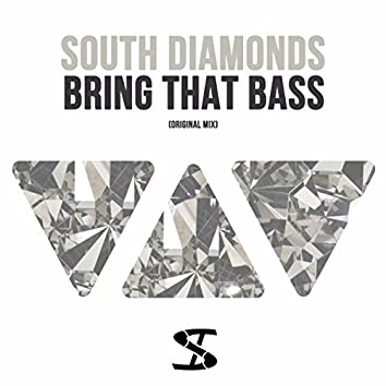 Bring That Bass